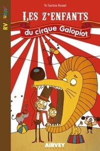 Tuerlinx-rouxel Yo - Les z'enfants du cirque Galopiot.