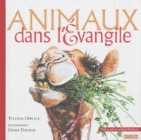 Tugdual Derville - Animaux dans l'Evangile.