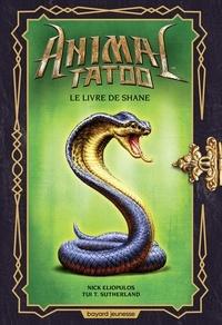 TUI T. SUTHERLAND et Nick Eliopulos - Animal Tatoo hors série, Tome 02 - Le livre de Shane.