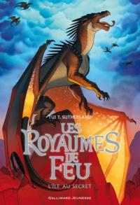 Tui-T Sutherland - Les royaumes de feu Tome 4 : L'île au secret.