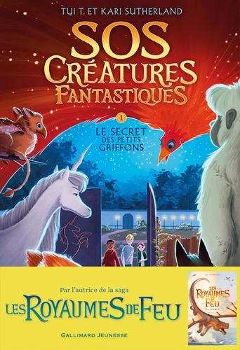 SOS Créatures fantastiques Tome 1 Le secret des petits griffons