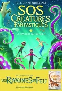 Tui-T Sutherland et Kari Sutherland - SOS Créatures fantastiques Tome 3 : Le mystère du kraken.