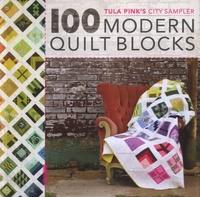 Tula Pink - Tula Pink's City Sampler - 100 Modern Quilt Blocks.