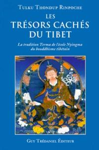 Les trésors cachés du Tibet. La tradition Terma de lécole Nyingma du bouddhisme tibétain.pdf