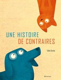 Tullio Corda - Une histoire de contraires.