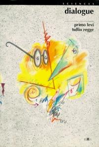 Tullio Regge et Primo Levi - Dialogue.
