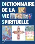 Tullo Goffi et  Collectif - Dictionnaire de la vie spirituelle.