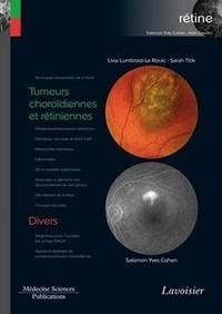 Rouic livia Lumbroso-le - Tumeurs choroïdiennes et rétiniennes / Divers - (volume 8 - coffret Rétine).