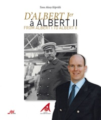 Tuna Aksoy Köprülü - D'Albert Ier à Albert II - Edition bilingue Français-anglais.