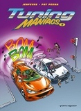 Pat Perna - Tuning Maniacs - Tome 01.