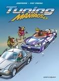 Pat Perna - Tuning Maniacs - Tome 02.