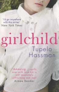 Tupelo Hassman - Girlchild.