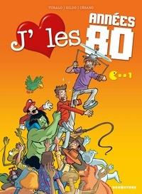 Turalo et  Gildo - J'aime les années 80 Tome 1 : Gadgets à gogo !.