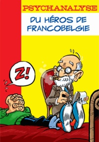 Turalo et  Wandrille - Psychanalyse du héros de francobelgie.