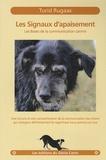 Turid Rugaas - Les signaux d'apaisement - Les bases de la communication canine.