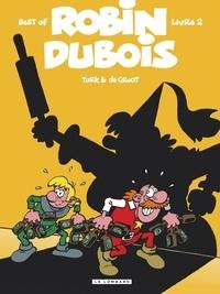 Turk et Bob De Groot - Best of Robin Dubois Tome 2 : .