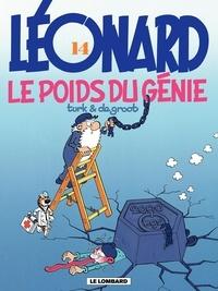 Turk et  De Groot - Léonard Tome 14 : Le poids du génie.