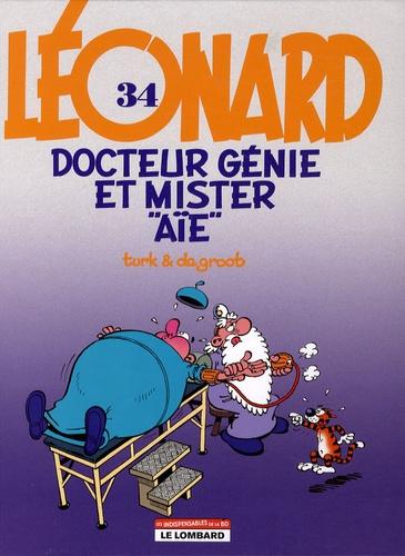 """Turk et  De Groot - Léonard Tome 34 : Docteur Génie et Mister """"Aïe""""."""