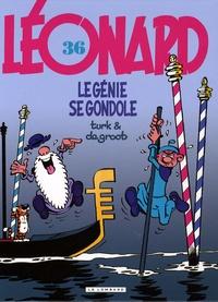 Turk et  Degroot - Léonard Tome 36 : Le génie se gondole.