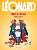 Turk et  De Groot - Léonard Tome 43 : Super génie.