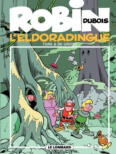 Robin Dubois Tome 15 L'Eldoradingue