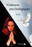 Turki - Violences psychologiques.