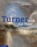 Turner und das Meer.