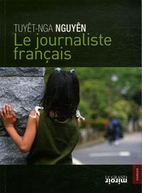 Tuyêt-Nga Nguyên - Le journaliste français.