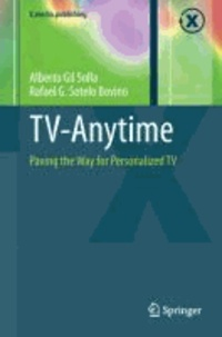 TV-Anytime - Paving the Way for Personalized TV.