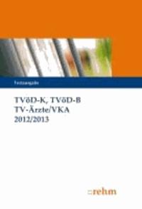 TVöD-K, TVöD-B, TV-Ärzte 2013/2014.