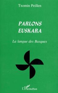 Goodtastepolice.fr PARLONS EUSKARA. La langue des Basques Image