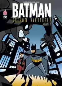Ty Templeton et Scott Peterson - Batman Gotham Aventures Tome 2 : .