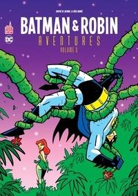 Ty Templeton et Kelley Puckett - Batman & Robin aventures Tome 3 : .