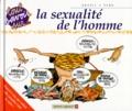 Tybo et  Goupil - La sexualité de l'homme.