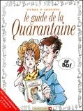 Tybo et  Goupil - Le guide de la Quarantaine.