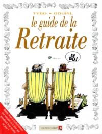 Tybo et  Goupil - Le guide de la retraite.