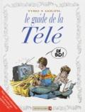 Tybo et  Goupil - Le guide de la télé.