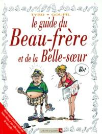 Tybo et  Goupil - Le guide du beau-frère et de la belle-soeur.