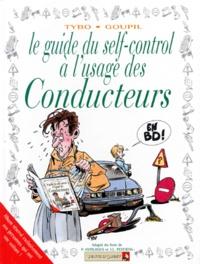 Tybo et  Goupil - Le guide du self-control à l'usage des conducteurs.