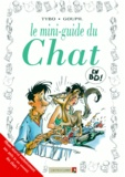 Tybo et  Goupil - Le mini-guide du chat en BD.
