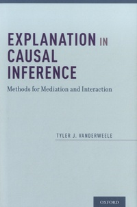 Explanation in Causal Inference - Methods for Mediation and Interaction.pdf