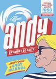 Typex - Andy, un conte de faits - La vie et l'époque d'Andy Warhol.