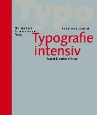 Typografie intensiv - Ein Handbuch für Einsteiger und Profis.