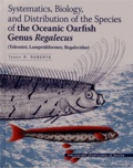 Tyson Roberts - Systematics, Biology and Distribution of the Species of the Oceanic Oarfish Genus Regalecus - (Teleostei, Lampridiformes, Regalecidae). 1 Cédérom