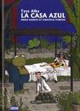 Tyto Alba - La casa azul - Frida Kahlo et Chavela Vargas.