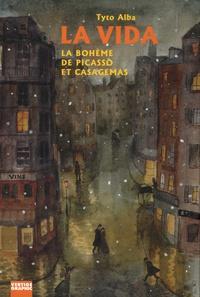 Tyto Alba - La vida - La bohème de Picasso et Casagemas.