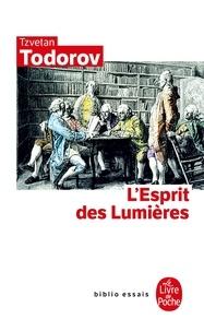 Téléchargement gratuit d'ebooks et de livres audio L'Esprit des Lumières CHM (French Edition) par Tzvetan Todorov