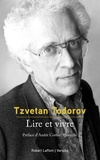 Tzvetan Todorov - Lire et vivre.