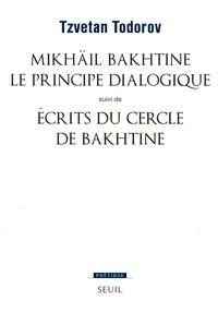 Tzvetan Todorov - Mikhaïl Bakhtine le principe dialogique.