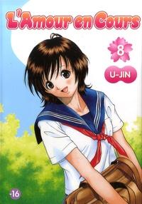 U-Jin - L'Amour en Cours Tome 8 : .